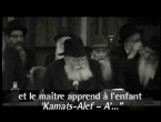 And the Rebbe Teaches the Small Children Alef Beis (French)